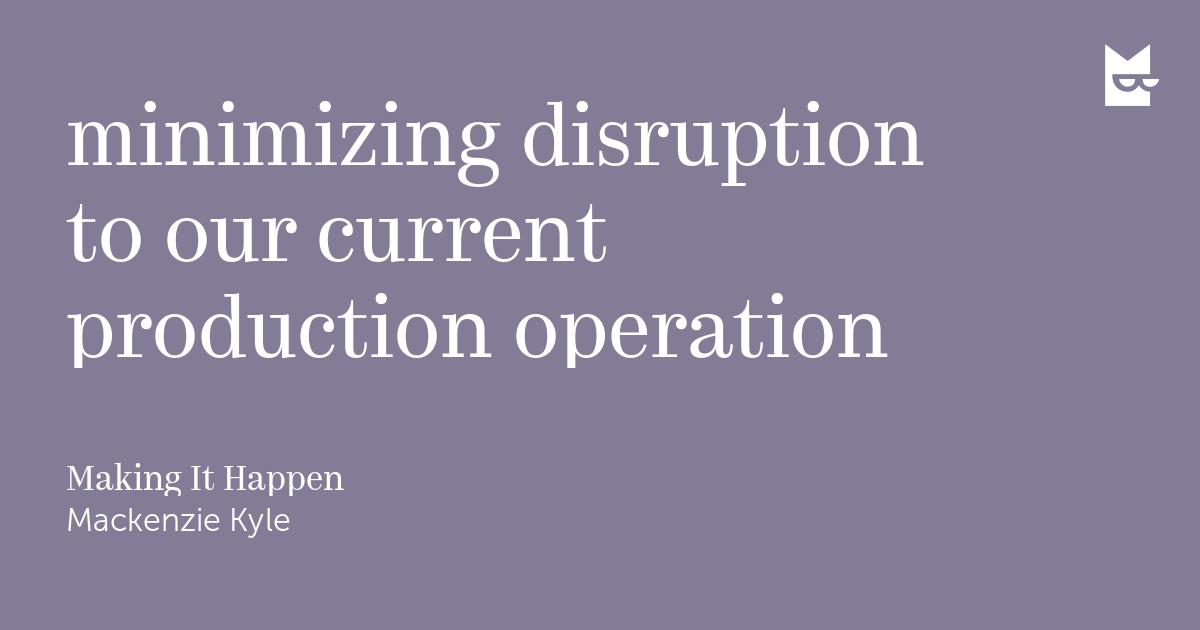 minimising disruption